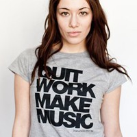 Tee-shirt Quit Work Make Music : T-shirt Original Music Shirt