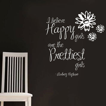 Audrey Hepburn Happy girls are the prettiest girls  Vinyl Wall Quote Decal