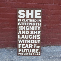 Proverbs 31:25 12x24 Wood Sign