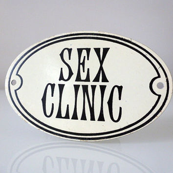 Sex Clinic Sign