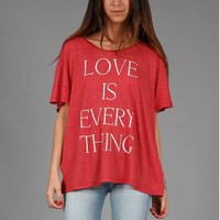 Wildfox &gt; Wildfox Love Is Everything Unisex Tee in Blood 