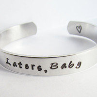 Bracelet Laters Baby 50 Shades of Grey Inspired Jewelry Hand Stamped Cuff Metal Fifty Shades of Grey READY TO SHIP