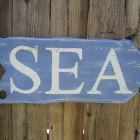 Vintage & Weathered Style Sea Sign