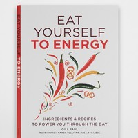 Eat Yourself To Energy By Gill Paul - Assorted One