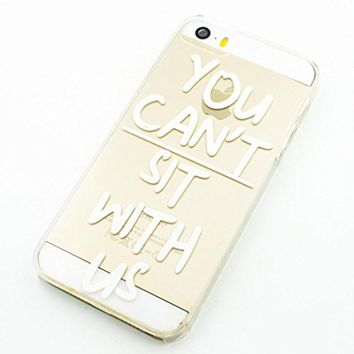 Plastic Case Cover for iPhone 5 5S 5C 6 6Plus (Pick One) You Can't Sit With Us mean girls quotes