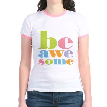 Be Awesome T
