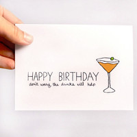 Birthday Card. Getting Old Card. The Drinks Will Help. Orange, Olive,  White. Funny Birthday Card.