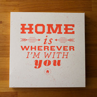 The Printery — Home Is Wherever I'm With You