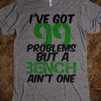 I&#x27;ve got 99 problems... - Workout Shirts