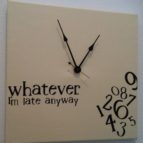 Whatever i 39 m late anyway clock from jennimo on etsy for Whatever clock diy