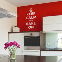 Keep Calm Bake On Wall Quote Decal -