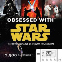 Obsessed With Star Wars - 2,500 Questions for the Star Wars Obsessed - Whimsical & Unique Gift Ideas for the Coolest Gift Givers