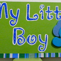 "Wood wall plaque ""My little boy"" (infant,toddlers room)"