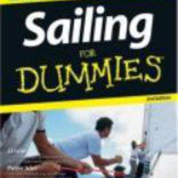 Sailing For Dummies (For Dummies (Sports & Hobbies))