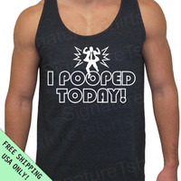 I Pooped Today Tri-Blend Tank American Apparel UNISEX S, M, L, XL more colors