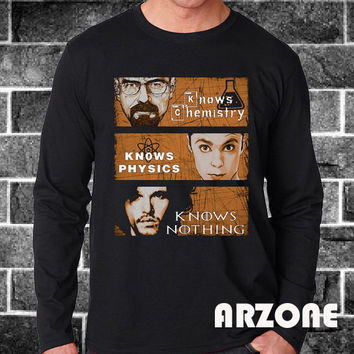 Game Of Thrones:Big Bang Theory Vs Breaking Bad Knows Vs Chemistry Physics,Nothing,Walter,Funny,Long Slevee Printed Black Unisex Size - AR48