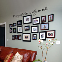 "Every Picture Has A Story To Tell 48"" - Vinyl Wall Art - FREE Shipping - Fun Wall Decal"