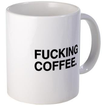fucking coffee mug&gt; What the fuck should I make for dinner store