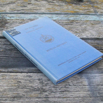 Vintage Book The Economics of National Security Mutual Security 1964 Armed Forces