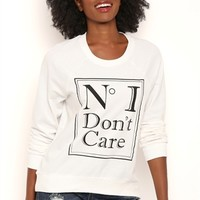 Long Sleeve French Terry Top with No I Dont Care Screen