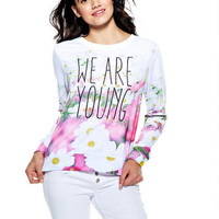 We Are Young Sweatshirt