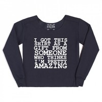 i got this shirt as a gift from someone chopped sweatshirt | | Skreened