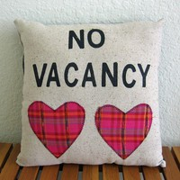 No Vacancy Pillow-Radical Tendencies by Nicole Steward