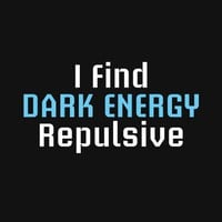 I Find Dark Energy Repulsive T-Shirt from Amorphia Apparel