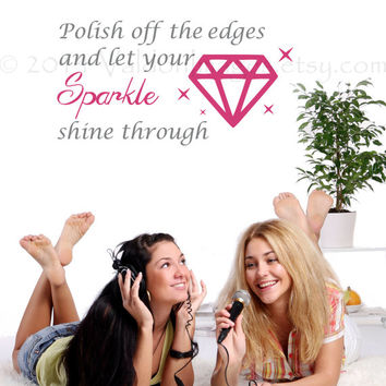 Polish off the edges and let your sparkle shine through wall decal, vinyl decal, wall art