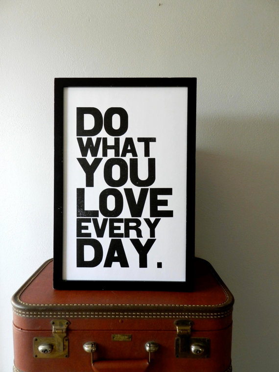 Poster, Black and White Motivational Typography Poster, Do What You Love Everyday Letterpress Print, Large Simple Bold Letters