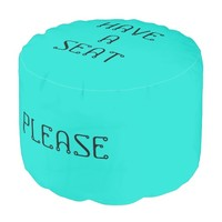 Have A Seat Please Turquoise Round Pouf by Janz