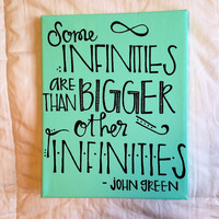 "Canvas quote ""some infinities are bigger than other infinities"" 8x10 hand painted John Green, The Fault in Our Stars"