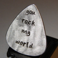 Guitar Pick Handmade Aluminum with You Rock my World in Lower Case