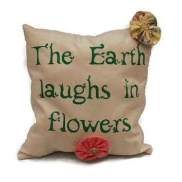 The Earth Laughs in Flowers Decorative Throw Pillow, Cotton Canvas Pillow, Colorful Pillow, Stenciled Pillow, Decorative Pillow, Accent Pillow