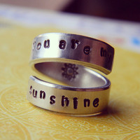 you are my sunshine one  aluminum ring 1/4 inch wide sun Hand stamped  inside
