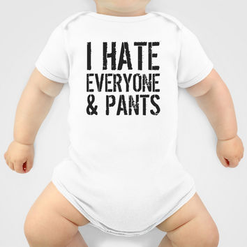 I Hate Everyone and Pants Onesuit by CreativeAngel | Society6