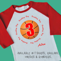 Basketball 3rd Birthday Boy. Personalized T Shirt, Raglan, Onesuit or Romper. Three 1st, 2nd, 3rd, 4th, 5th, 6th Birthday. Sport Team (1825)