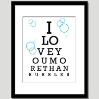 typography style i love you more than bubbles quote paper print in sky blue and black