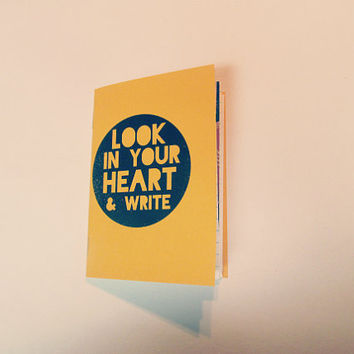 Small Journal, Mini Notebook, Look in your heart and write