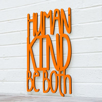 Humankind - Be Both (random acts of kindness)
