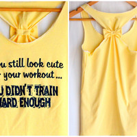 Workout Top If you Still look CUTE - Medium