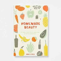 Homemade Beauty: 150 Simple Beauty Recipes Made From All-Natural Ingredients By Annie Strole- Assorted One