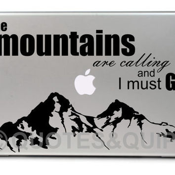 "VINYL- The mountains are calling and I must go (11.6"" MacBook Air)"