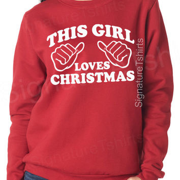 Funny Christmas Sweater. Ugly Sweater. Tacky Christmas Sweater. Christmas Stocking. This Girl loves Christmas
