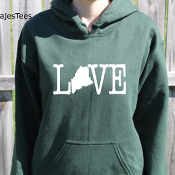 Love Maine Hoodie, Maine Sweatshirt, Home State Shirt