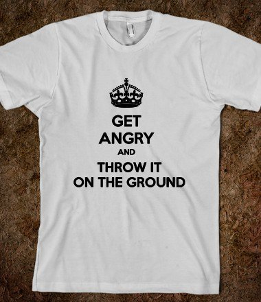 Get Angry and Throw it on the Ground (Black) - C-Ville Tees