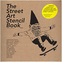 The Street Art Stencil Book | PLASTICLAND