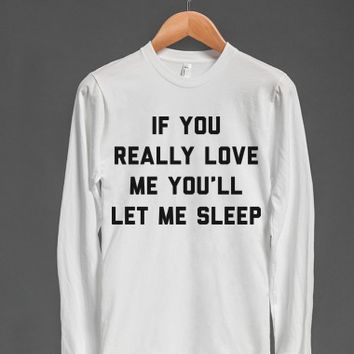 Love me and let me sleep-Unisex Snow T-Shirt