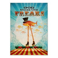 God Bless the Freaks Poster from Zazzle.com
