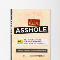 Dear *sshole By Jillian & Michelle Madison